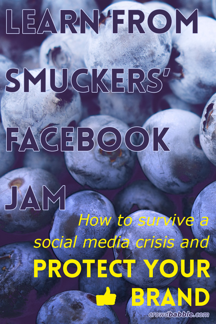 Learn from the Smuckers comment deleting scandal on Facebook to protect your brand from marketing crises.