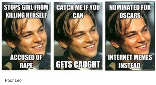 crowdbabble_social-media-analytics_how-the-internet-fell-in-love-with-leonardo-dicaprio_tumblr_poor-leo-meme