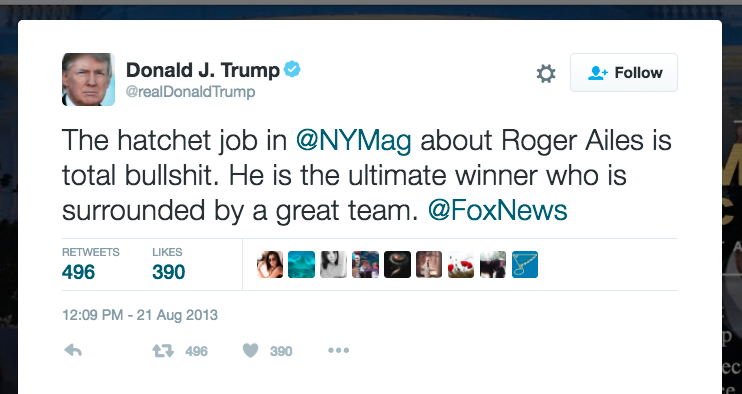 Top Donald Trump Tweets donald trump twitter, tweet screencap showing this quote: The hatchet job in @nymag about roger ailes is total bullshit. He is the ultimate winner who is surrounded by a great team.